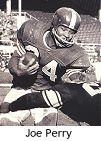 Joe Perry, RB da Hall Of Fame (1969)